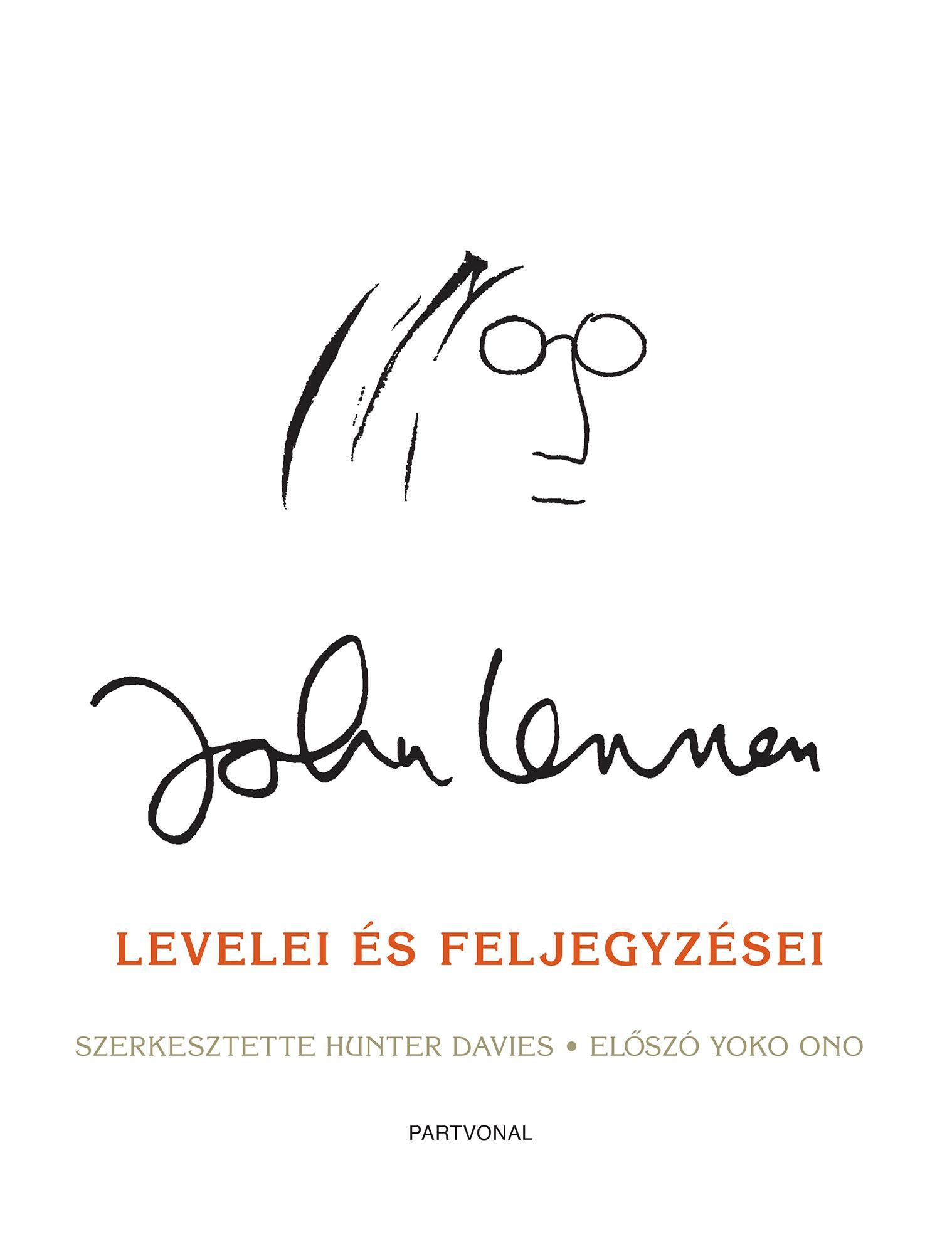 - John Lennon levelei és feljegyzései