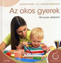 Julian Chomet, dr. Caroline Fertleman - Az okos gyerek