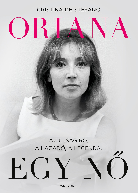 Cristina De Stefano - Oriana - Egy nő